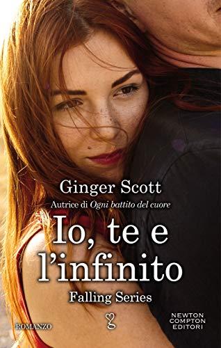 Io te e l'infinito di Ginger Scott