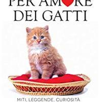 """""""Per amore dei gatti"""""""