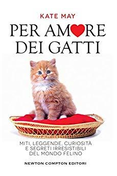 Per amore dei gatti di Kate May