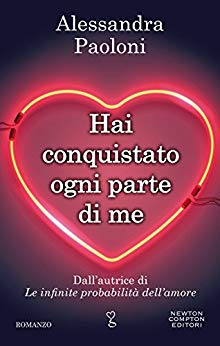 Hai conquistato ogni parte di me di Alessandra Paoloni