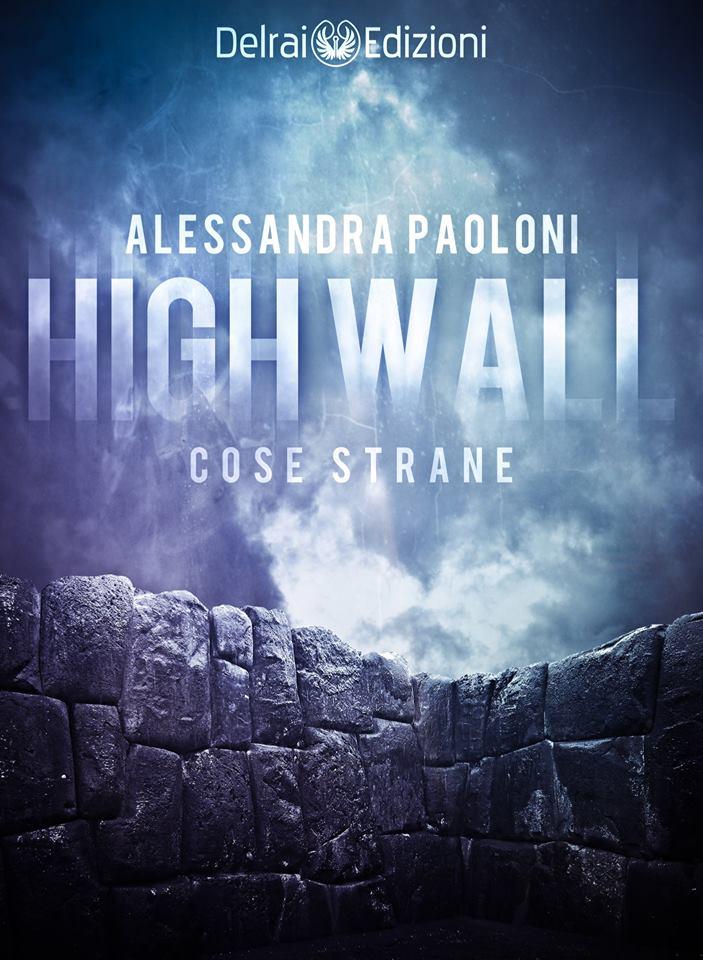 High wall di Alessandra Paoloni