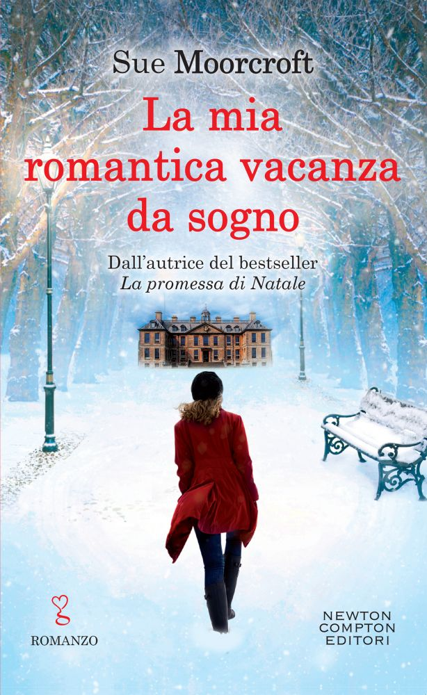 La mia romantica vacanza da sogno di Sue Moorcroft