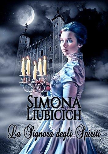 La signora degli spiriti di Simona Liubicich