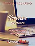 Scrivere per lavoro di Tiziana Iaccarino