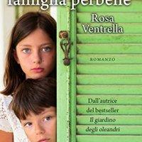 """""""Storia di una famiglia perbene"""", la recensione pink."""