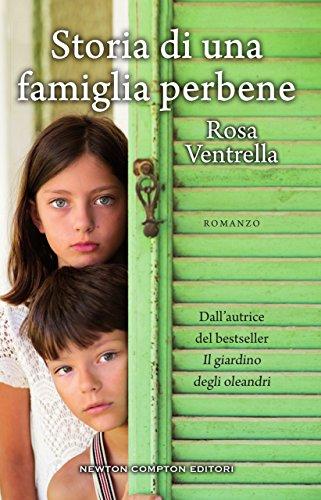 Storia di una famiglia perbene di Rosa Ventrella