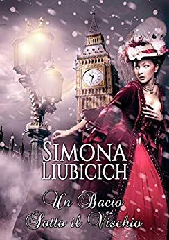 Un bacio sotto il vischio di Simona Liubicich