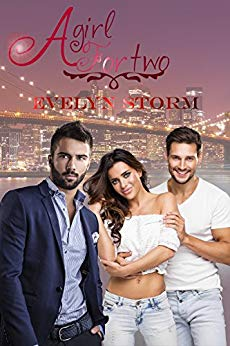 A girl for two di Evelyn Storm