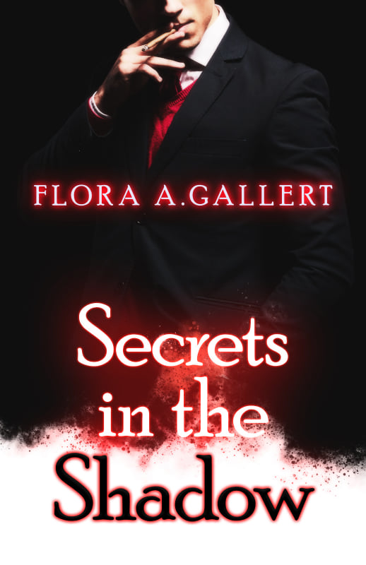 """Secrets in the shadow"": esce il nuovo romance in versione dark-erotic di Flora A. Gallert."