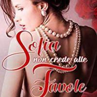 """""""Sofia non crede alle favole"""", la recensione pink."""
