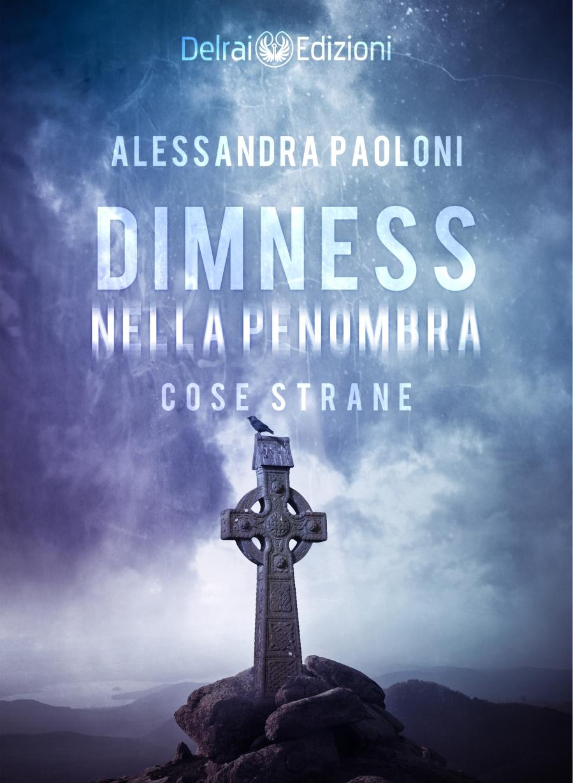 COSE STRANE - DIMNESS ebook